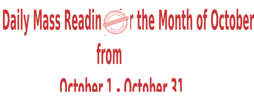Catholic Daily Mass Readings for October