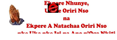 Ekpere Nhunye, Ukwe Oriri Nso na Ekpere A Natachaa Oriri Nso Nke Uka nke Iri na Ano n'Oge Nkiti