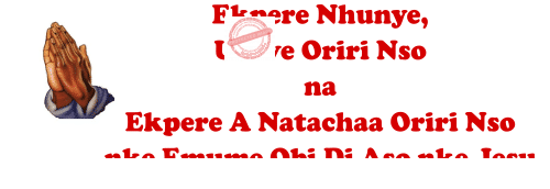 Ekpere Nhunye Ukwe Oriri Nso na Ekpere A Natachaa Oriri Nso nke Emume Obi Di Aso Nke Jesu