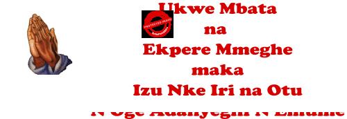 Ukwe Mbata na Ekpere Mmeghe maka Izu Nke Iri na Otu NOge Nkiti