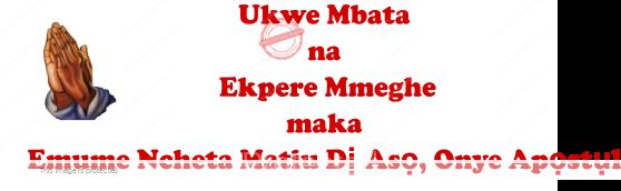 Emume Ncheta Matiu Di Aso Onye Apostul