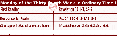 Mass Readings for November 23, 2020, Monday of the Thirty-fourth Week in Ordinary Time