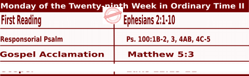 Mass Readings for October 19, 2020, Monday of the Twenty-ninth Week in Ordinary Time