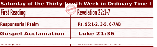 Saturday of the Thirty fourth Week in Ordinary Time