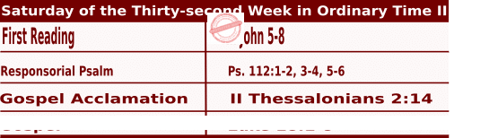 Mass Readings for November 14, 2020, Saturday of the Thirty-second Week in Ordinary Time
