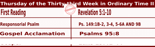Mass Readings for November 19, 2020, Thursday of the Thirty-third Week in Ordinary Time