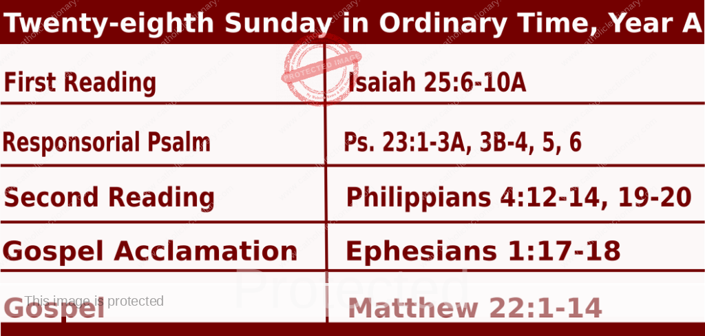 Mass Readings for October 11, 2020, Twenty-eighth Sunday in Ordinary Time, Year A