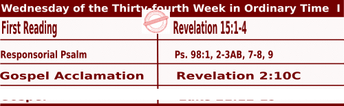 Mass Readings for November 25, 2020, Wednesday of the Thirty-fourth Week in Ordinary Time