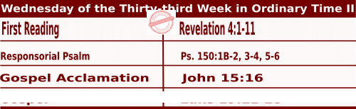 Mass Readings for November 18, 2020, Wednesday of the Thirty-third Week in Ordinary Time