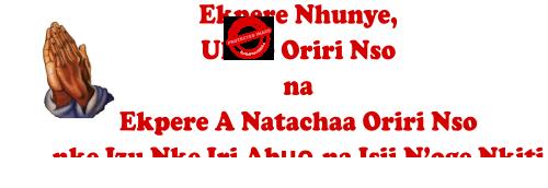 Ekpere Nhunye, Ukwe Oriri Nsọ na Ekpere A Natachaa Oriri Nsọ maka Marịa Dị Ngọzi Ezenwaanyị Naịjirịa