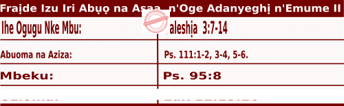 Igbo Mass Readings October 9 2020, Fraịde Izu Iri Abụọ na Asaa n'Oge Adanyeghị n'Emume.