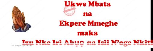 Ukwe Mbata na Ekpere Mmeghe maka Izu Nke Iri Abụọ na Isii N'oge Nkiti