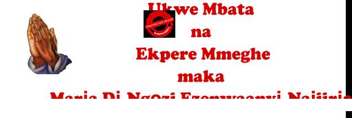 Ukwe Mbata na Ekpere Mmeghe maka Marịa Dị Ngọzi Ezenwaanyị Naịjirịa