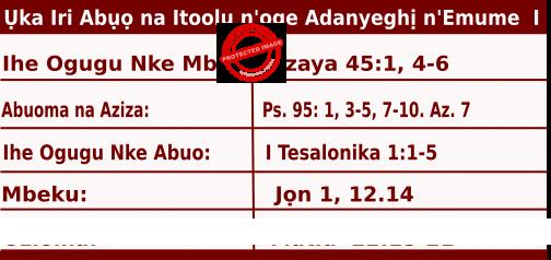 Igbo Mass Readings October 18, 2020, Ụka Iri Abụọ na Itoolu n'oge Adanyeghị n'Emume.
