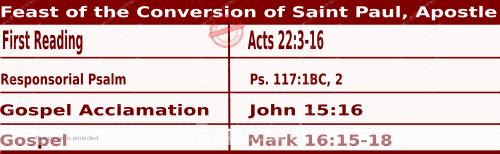 Mass Readings January 25 2021, Feast of the Conversion of Saint Paul, Apostle.
