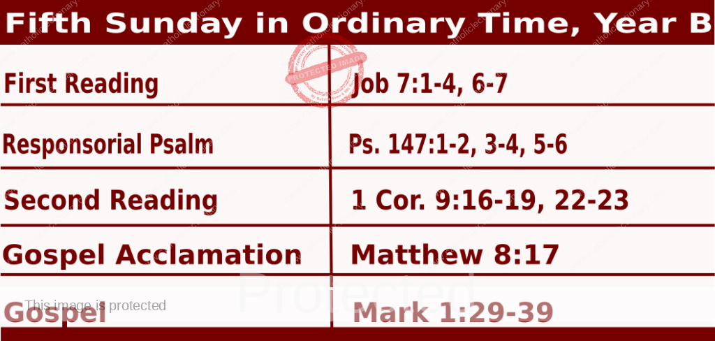 Mass Readings February 7 2021, Fifth Sunday in Ordinary Time, Year B.