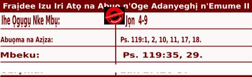 Igbo Mass Readings November 13 2020, Fraịdee Izu Iri Atọ na Abụọ n'Oge Adanyeghị n'Emume.