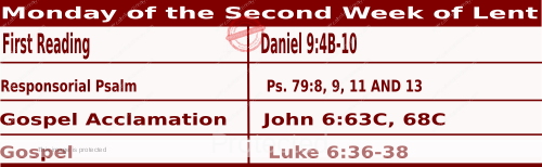 Mass Readings March 1 2021, Monday of the Second Week of Lent.