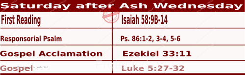 Mass Readings February 20 2021, Saturday after Ash Wednesday.