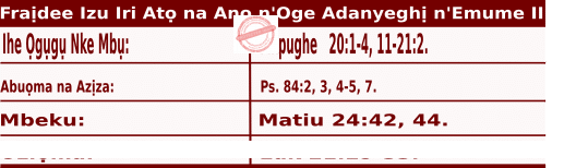 Igbo Mass Readings November 27 2020, Fraịdee nke Izu Ụka Iri Atọ na Anọ n'oge Adanyeghị n'Emume.