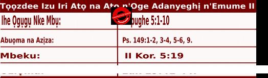 Igbo Mass Readings November 19 2020, Tọọzde Izu Iri Atọ na Atọ n'Oge Adanyeghị n'Emume.