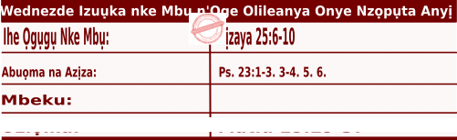 Igbo Mass Readings December 2 2020, Wednezde Izuụka nke Mbu n'Oge Olileanya Onye Nzọpụta Anyị.