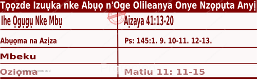 Igbo Mass Readings December 10 2020, Tọọzde Izuụka nke Abụọ n'Oge Olileanya Onye Nzọpụta Anyị.