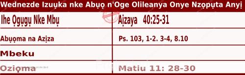 Igbo Mass Readings December 9 2020, Wednezde Izuụka nke Abụọ n'Oge Olileanya Onye Nzọpụta Anyị.
