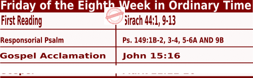 Catholic Daily Mass Readings for May 28 2021, Friday of the Eighth Week in Ordinary Time