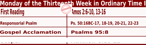 Catholic Sunday Mass Readings for June 27 2022, Monday of the Thirteenth Week in Ordinary Time