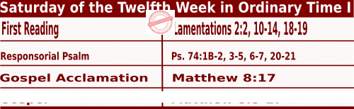 Catholic Daily Mass Readings for June 27 2020, Saturday of the Twelfth Week in Ordinary Time