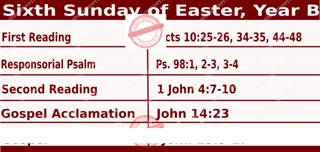 Sunday Mass Readings for May 9 2021: Sixth Sunday of Easter, Year B