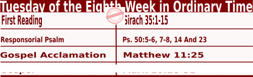 Catholic Daily Mass Readings for May 25 2021, Tuesday of the Eighth Week in Ordinary Time