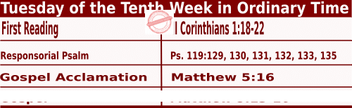 Catholic Daily Mass Readings for June 8 2021, Tuesday of the Tenth Week in Ordinary Time