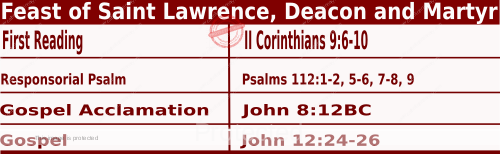 Catholic Daily Mass Readings for August 10 2021, Feast of Saint Lawrence, Deacon and Martyr
