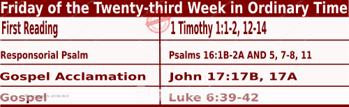 Bible quotations in Mass Readings for September 10 2021, Friday of the Twenty-third Week in Ordinary Time - Catholic Readings for today September 10 2021