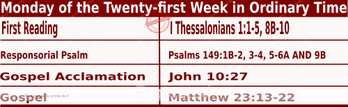 Bible quotations in Mass Readings for August 23 2021, Monday of the Twenty-first Week in Ordinary Time