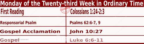 Bible quotations in Mass Readings for September 6 2021, Monday of the Twenty-third Week in Ordinary Time - Catholic Readings for today September 6 2021