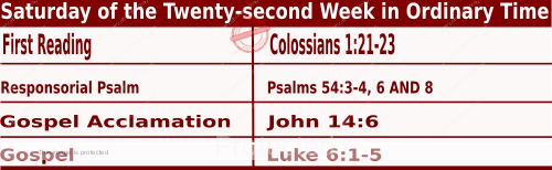 Bible quotations in Mass Readings for September 4 2021, Saturday of the Twenty-second Week in Ordinary Time